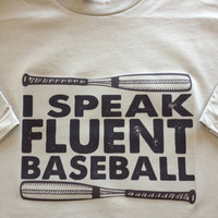 Grey I Speak Fluent Baseball Men's Crew Tshirt (Can be done for any sport or hobby) (MADE TO ORDER)