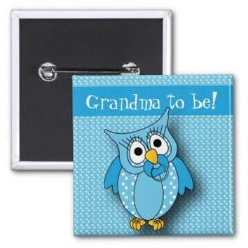 Blue Polka Dot Owl | Grandma to be 2 Inch Square Button