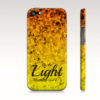Be The Light iPhone 4 5 5s 5c 6 Case Samsung Galaxy Case Proverbs Ombre Christian Art Sunshine Yellow Orange Abstract Scripture Bible Verse