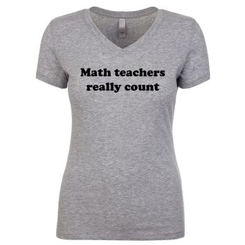 Math Teachers Really Count Women's V Neck