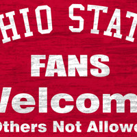"Ohio State Buckeyes Wood Sign - Fans Welcome 12""x6"""