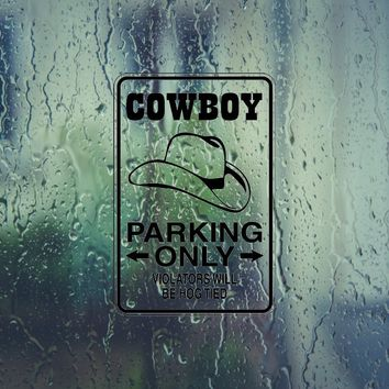 Cowgirl Parking Only #5 Sign Vinyl Outdoor Decal (Permanent Sticker)