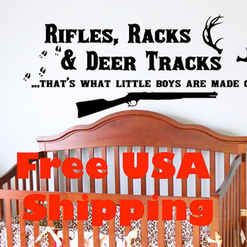 Rifles, Racks & Deer Tracks... that's what little boys are made of - country wall decal FREE USA SHIPPING