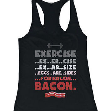 Women's Funny Black Cotton Tank Top – Exercise… Eggs Are Sides for Bacon