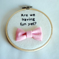 Party Down Quote Embroidery Hoop.