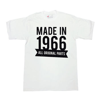 Birthday T Shirt Made in 1966 All Original Parts 50th Birthday Gift 50 Years Old Birthday Custom Shirt Mens Ladies Unisex Tee - SA56