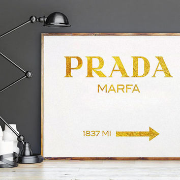 GOLD PRADA Fashion Print Prada Marfa Print Prada Marfa Art Prada Marfa Decor Gossip Girl Fashion Art Fashion Print Bedroom Prada Sign