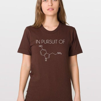 In Pursuit Of Happiness - Chemistry Shirt - Microbiology - Serotonin Molecule - Emo - Psychologist T Shirt - Science Geek - Science Nerd