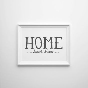 Home Sweet Home Artwork, Home Sweet Home, Home Decor, Printable Home Sweet Home Wall art
