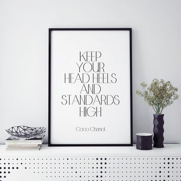 Keep Your Heels, Head and Standards High Black Stiletto Heel Inspirational Art Print Wall Decor Motivational Gift for Coworker Women Office