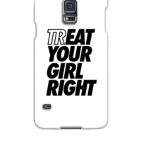 Treat Eat Your Girl Right - Samsung Galaxy S5 Case