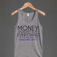 Money doesn't buy everything..