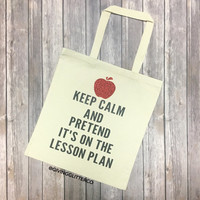 Keep Calm And Pretend It's On The Lesson Plan // Glitter Tote Bag