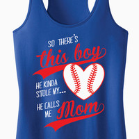 Racerback Tank Top - So There's This Boy, He Kinda Stole My Heart (Baseball) He Calls Me Mom