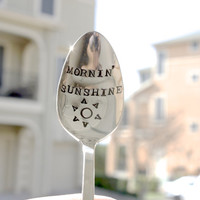 Mornin' Sunshine - Hand Stamped Spoon - Vintage Everyday Gift, Anniversary, For Her