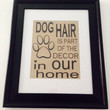 Dog Hair is part of our decor burlap picture wall hanging