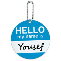 Yousef Hello My Name Is Round ID Card Luggage Tag
