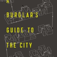 A Burglar's Guide to the City Paperback – April 5, 2016