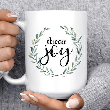 Coffee Mug | Choose Joy | Inspirational Quote | Gift For Her | Faith Mug | Christian Gift | Housewarming Gift | Cute Mug | Christmas Gift