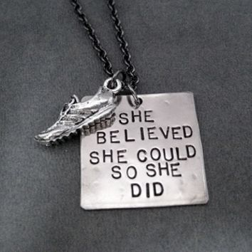 SHE BELIEVED SHE COULD SO SHE DID with Pewter Running Shoe Necklace - Nickel pendant priced with Gunmetal chain