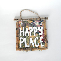 This Is My Happy Place Wall Plaque // Home-Maker Art // Rustic Home Decor // Gift for Homebodies // Housewarming Gift // Wedding Gift