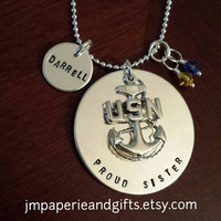 Proud Mom/Sister/Wife (United States Navy) - Hand Stamped Sterling Silver Necklace