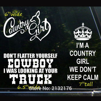 The Ultimate Country Girl Set of 3 Decal Stickers Don't Flatter Yourself Cowboy We Don't Keep Calm Die Cut Car bumper sticker