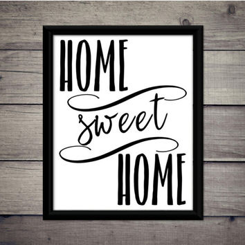 Home Sweet Home - Kitchen, Housewarming, Decor, Printable, Download, Instant, Modern, Typography, Home Warming, Poster, Sign, Party, College