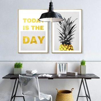 SURE LIFE Today is the Day Inspirational Quote Pineapple Poster Canvas Paintings Nordic Wall Art Pictures Kids Room Office Decor