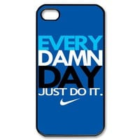 New Hot NIKE EVERY DAMN DAY JUST DO IT Blue New Apple IPHONE 4 4S 5 HARD CASE Covers Elegant Fit Use With Your T SHIRT