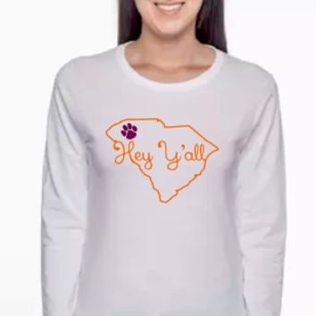Hey Y'all South Carolina Clemson Tigers T- Shirt