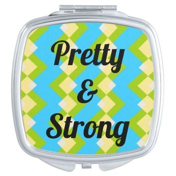 """Pretty & Strong"" Compact Mirror"