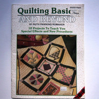 Quiting Basics and Beyond - 10 quilting projects to learn quilting techniques