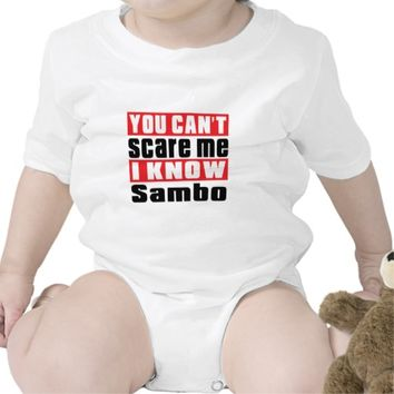 You Can't Scare Me I Know Sambo Rompers