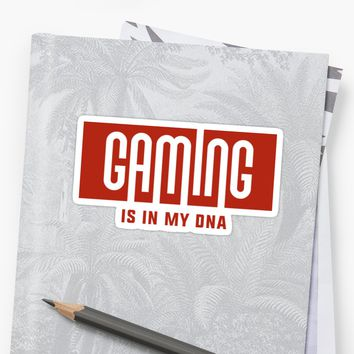 'Gaming is in my DNA' Sticker by Naumovski