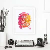 Home and Living Home Decor Wall Decor More Issues Than Vogue Inspirational Print Art Typography Poster