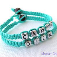 Carpe Diem, Teal Handmade Hemp Jewelry, Seize the Day, Gifts for Her