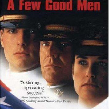 A Few Good Men Tom Cruise, Jack Nicholson, Demi Moore, Kevin Bacon, Kiefer Sutherland, Kevin Pollak, James Marshall, J.T. Walsh, Christopher Guest, Noah Wyle