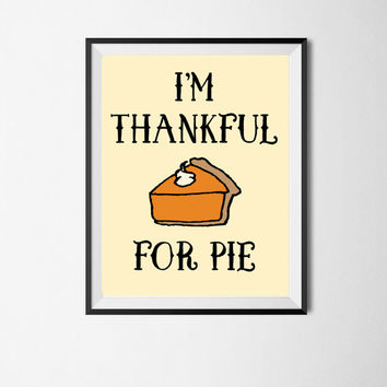 Funny Thanksgiving Art Thanksgiving Decor Thanksgiving Printable Fall Decor Wall Art Instant Download Fall Art Autumn Decor Holiday Art