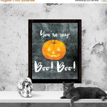 Halloween Printable Art, Halloween Printables, Halloween Sign, You're My Boo! Boo!, Halloween Quote, Halloween Print, Instant Download