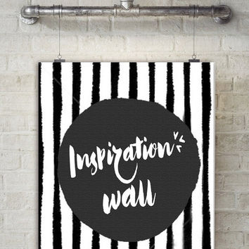 Printable Word Art, Black and White Wall Art, Inspiration Wall, Printable Wisdom, Printable Wall Decor,Printable Typography,Instant Download