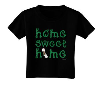 Home Sweet Home - California - Cactus and State Flag Toddler T-Shirt Dark by TooLoud