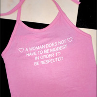 SWEET LORD O'MIGHTY! RESPECT ALL WOMEN HALTER IN PINK