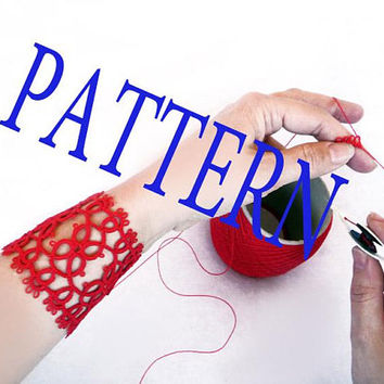 Tatting pattern Cuff Bracelet - tatting shuttle  -  Needle tatting  - Instant Digital Download - PDF pattern - how to make- Bracelet pattern