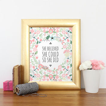 She Believed She Could So She Did, Printable wall art, Pink Nursery Print, Floral Nursery Art, Printable art wall decor