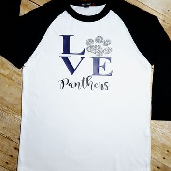 Love Panthers Paw Print Shirt - Baseball Shirt - Football Shirt - School Shirt - Mascot Shirt - Football Mom - Raglan - Glitter
