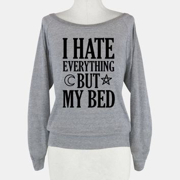 I Have Everything But My Bed