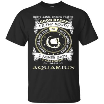 I Never Said I Was Perfect I Am An Aquarius Women Tshirt 5856