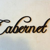 Cabernet Wine Sign
