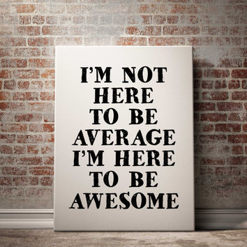"Awesome Poster Home Decor Fitness Motivation Fitness Motivational Print Gym Motivational Poster ""Im not here to be average"" GYM QUOTE POSTER"